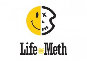 Life Or Meth